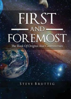 First and Foremost: The Book of Origins and Controversies