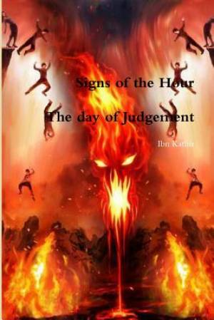 Signs of the Hour : The day of Judgement