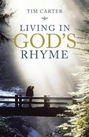 Living in God'S Rhyme