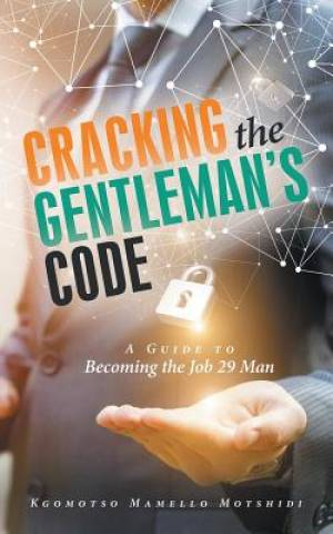 Cracking the Gentleman's Code: A Guide to Becoming the Job 29 Man