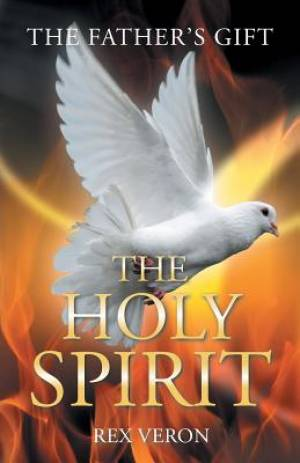 The Father'S Gift: The Holy Spirit