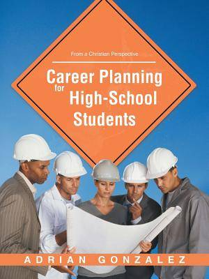 Career Planning for High School Students: From a Christian Perspective