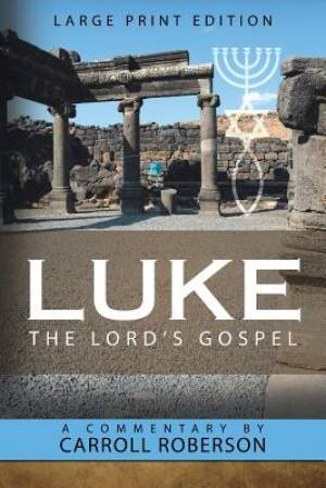 Luke the Lord'S Gospel