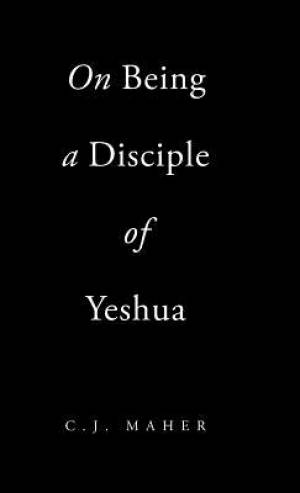 On Being a Disciple of Yeshua