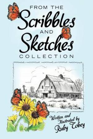 From the Scribbles and Sketches Collection