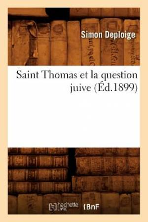 Saint Thomas Et La Question Juive