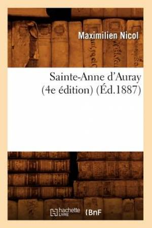 Sainte-Anne D'Auray (4e Edition) (Ed.1887)