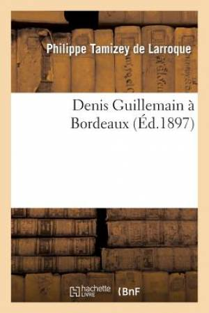 Denis Guillemain a Bordeaux