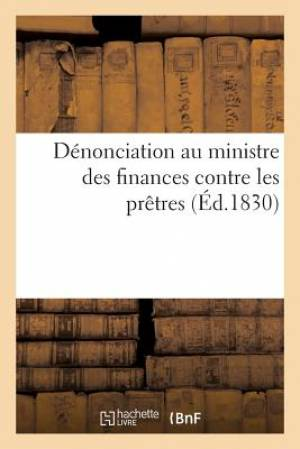 Denonciation Au Ministre Des Finances Contre Les Pretres Qui Refusent de Chanter