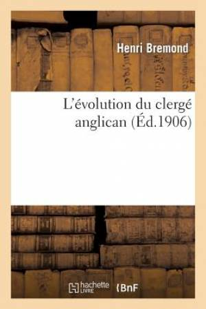 L'Evolution Du Clerge Anglican
