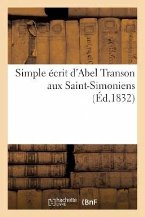 Simple Ecrit D'Abel Transon Aux Saint-Simoniens