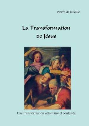 La Transformation de Jésus