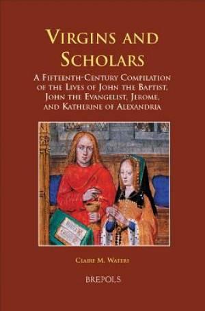 Virgins and Scholars