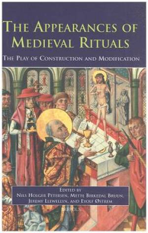 The Appearances of Medieval Rituals