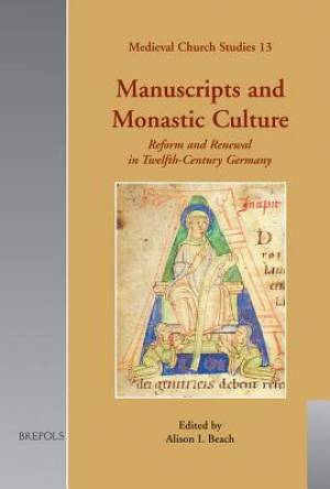 Manuscripts and Monastic Culture