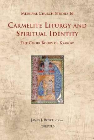 Carmelite Liturgy and Spiritual Identity