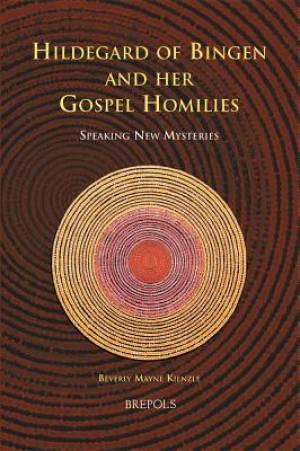 Hildegard of Bingen and Her Gospel Homilies