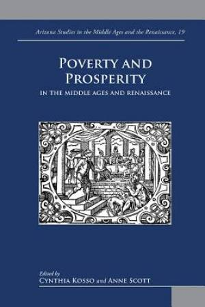 Poverty and Prosperity in the Middle Ages and Renaissance