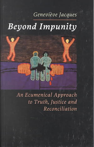 Beyond Impunity