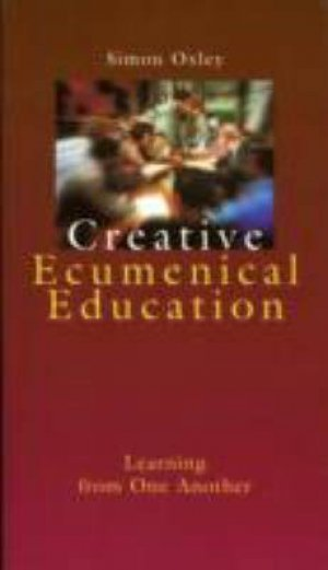 Creative Ecumenical Education