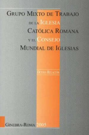Eighth Report of the Joint Working Group Between the Roman Catholic Church and the World Council of Churches