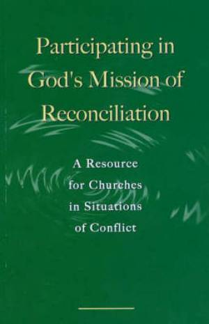 Participating in God's Mission of Reconciliation