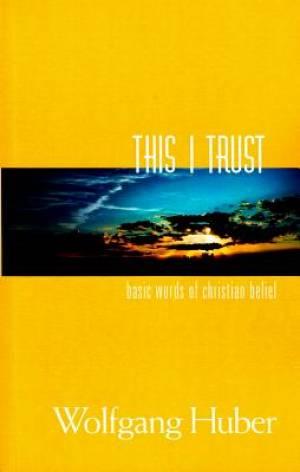 This I Trust