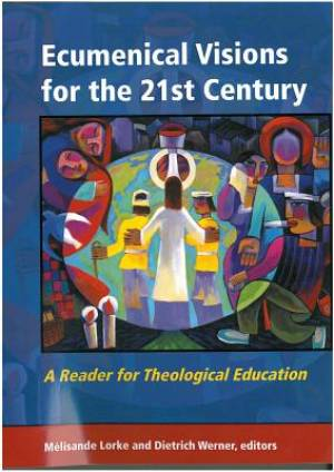 Ecumenical Visions for the 21st Century