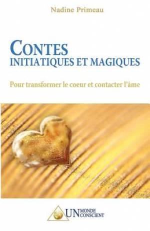 Contes Initiatiques Et Magiques