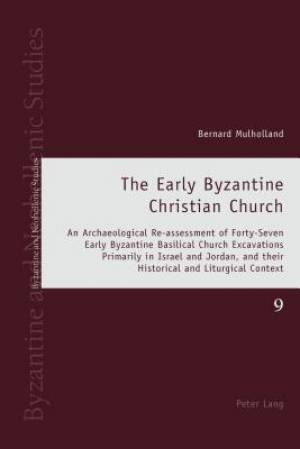 Early Byzantine Christian Church