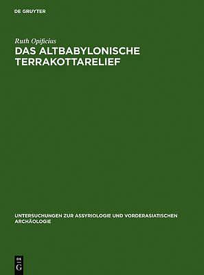 Das Altbabylonische Terrakottarelief