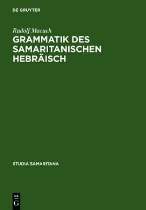 Grammatik Des Samaritanischen Hebraisch