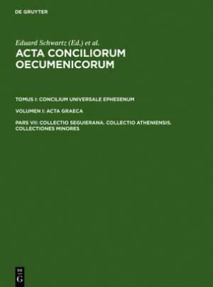 Collectio Seguierana. Collectio Atheniensis. Collectiones Minores
