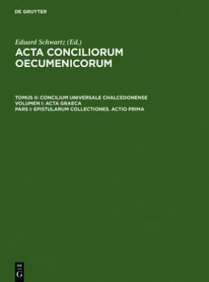 Epistularum Collectiones. Actio Prima