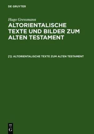 Altorientalische Texte Zum Alten Testament