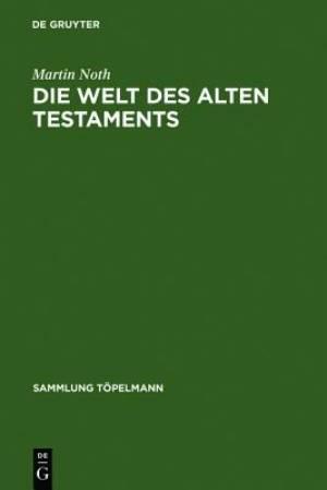 Die Welt Des Alten Testaments