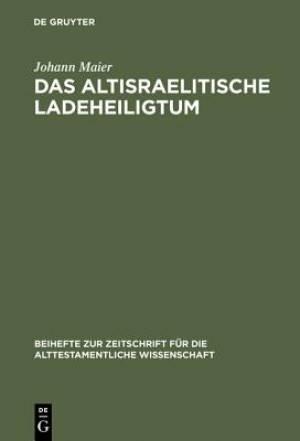 Das Altisraelitische Ladeheiligtum