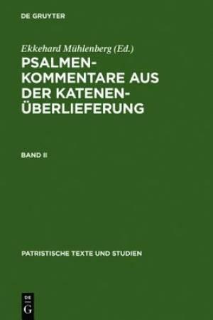 Psalmenkommentare Aus Der Katenenuberlieferung. Band II