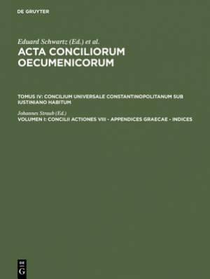 Concilii Actiones VIII - Appendices Graecae - Indices