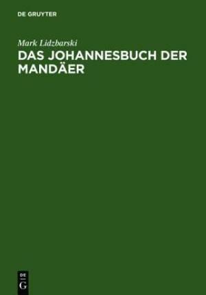 Das Johannesbuch Der Mandaer