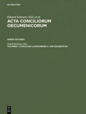 Concilium Lateranense A. 649 Celebratum
