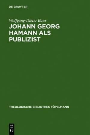 Johann Georg Hamann ALS Publizist