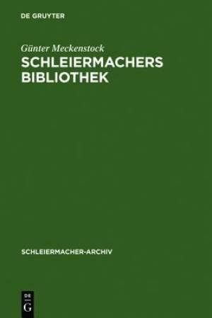 Schleiermachers Bibliothek