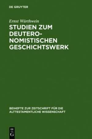 Studien Zum Deuteronomistischen Geschichtswerk