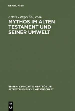 Mythos Im Alten Testament Und Seiner Umwelt