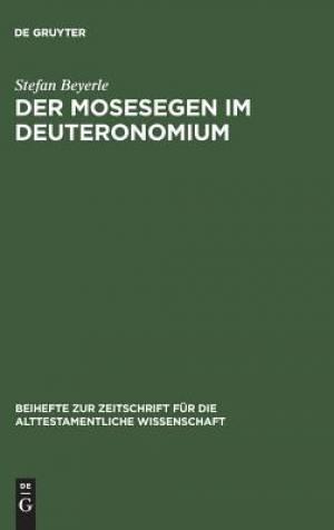 Der Mosesegen Im Deuteronomium