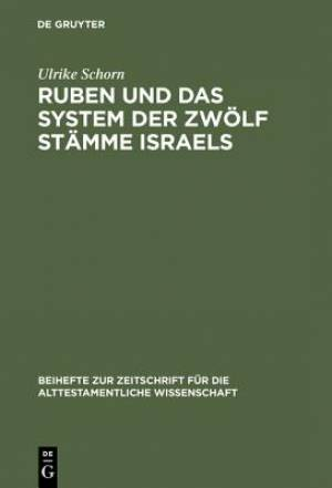 Ruben Und Das System Der Zwolf Stamme Israels