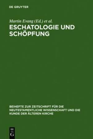 Eschatologie Und Sch Pfung