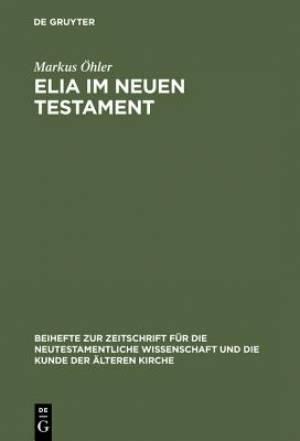 Elia Im Neuen Testament