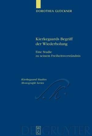 Kierkegaards Begriff Der Wiederholung